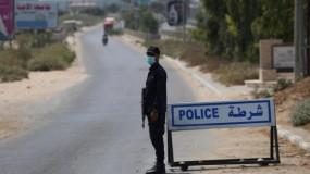 لليوم الـ20 حظر التجول يتواصل بقطاع غزة لمواجهة (كورونا) وإجراءات مشددة للمخالفين