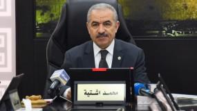 اشتية: نرحب بالأجواء المشجعة بين فتح وحماس بشأن الانتخابات والحكومة جاهزة لإنجاح الخيار الديمقراطي